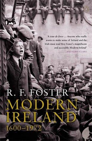 Modern Ireland by R.F. Foster