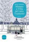 Mistero a Villa del Lieto Tramonto by Minna Lindgren
