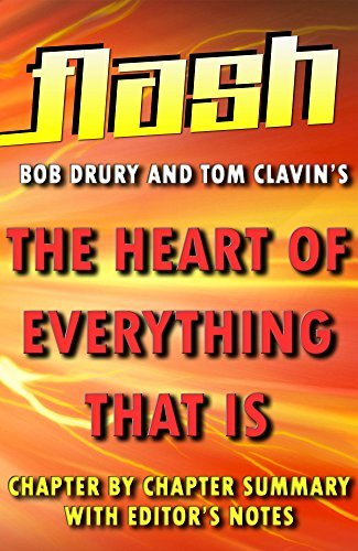 The Heart of Everything That Is: Flash Summaries : The Untold Story of Red Cloud, An American Legend: Chapter by Chapter Summary with Editor's Notes - in a Flash