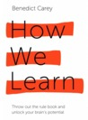 How We Learn: Thr...