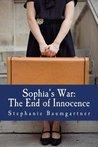 The End of Innocence (Sophia's War #1)
