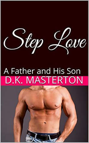 Step Love: A Father and His Son