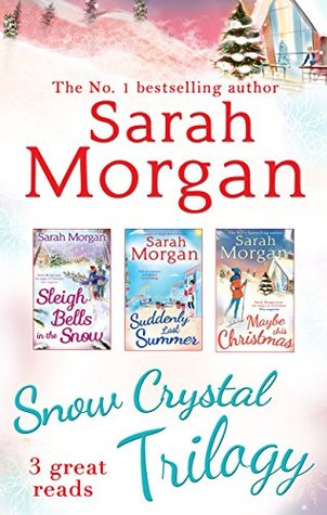 Snow Crystal Trilogy: Sleigh Bells in the Snow / Suddenly Last Summer / Maybe This Christmas