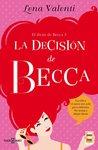 La decisión de Becca by Lena Valenti