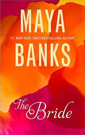 The Bride by Maya Banks