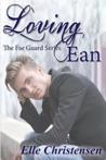 Loving Ean (The Fae Guard, #2)