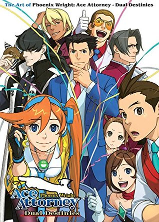 The Art of Phoenix Wright: Ace Attorney - Dual Destinies
