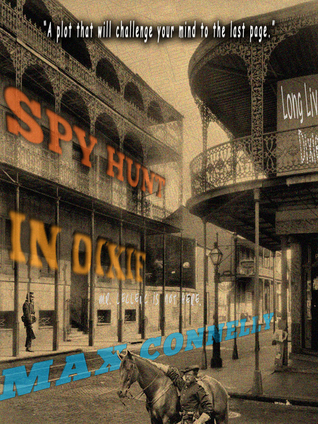 Spy Hunt in Dixie: Civil War Historical Fiction