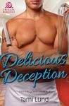 Delicious Deception by Tami Lund