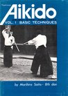 Traditional Aikido Vol. 1 - Basic Techniques