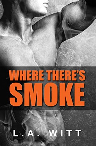 Where Theres Smoke By La Witt