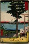 Japanese Spirituality: Bushido, Samurai and the Art of Tea