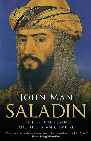 Saladin: Life, Legend, Legacy