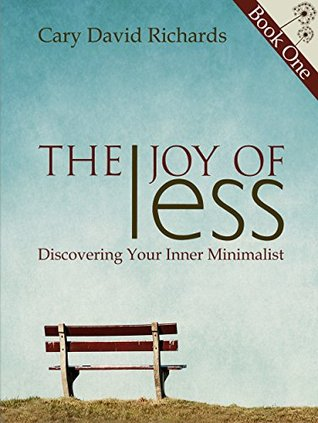 The Joy of less Book 1 Discovering Your Inner Minimalist