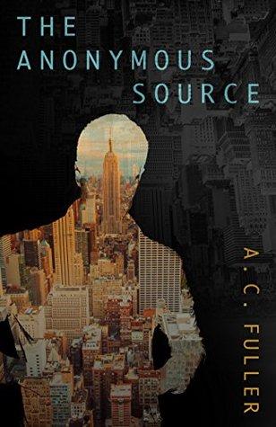 The Anonymous Source (Alex Vane #1)