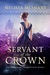 Servant of the Crown (The Crown of Tremontane #1) by Melissa McShane