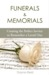 Funerals and Memorials: Cre...