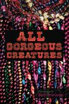 All Gorgeous Creatures