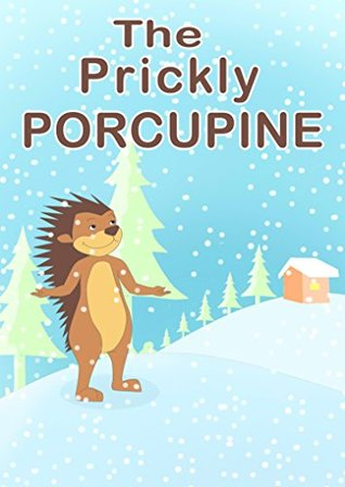 The Prickly Porcupine