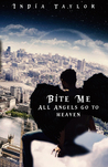 All Angels go to Heaven (Bite Me #2)