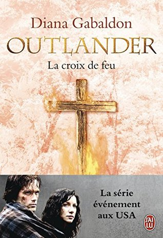 La Croix de feu (Outlander #5)