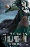 Le Rêve noir: Farlander, T3 (Fantasy)