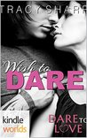 Wish to Dare (Dare to Love)