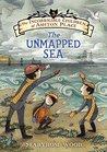 The Unmapped Sea by Maryrose Wood