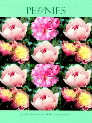 Download ↠ Peonies PDF by ↠ Jane Fearnley-Whittingstall