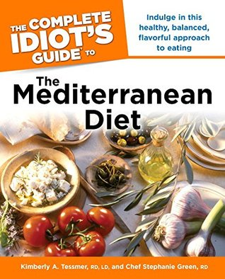 The Complete Idiots Guide To Mediterranean Diet By Kimberly A