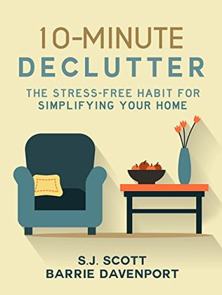 10-minute-declutter-the-stress-free-habit-for-simplifying-your-home