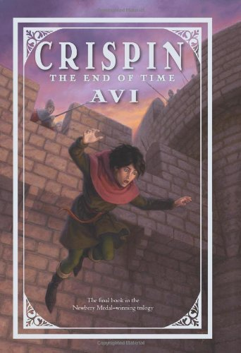 The End of Time (Crispin, #3)