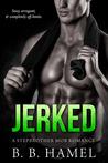 Jerked (City's Secrets, #5)