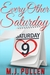 Every Other Saturday by M.J. Pullen