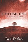 A Killing Tree: Detective Inspector Zig Batten 1