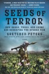Seeds of Terror: How Heroin Is Bankrolling the Taliban and al Qaeda