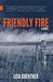 Friendly Fire by Lisa Guenther