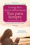 Tua Para Sempre by Luanne Rice