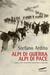Alpi di guerra, Alpi di pace. Luoghi, volti e storie della Grande Guerra sulle Alpi