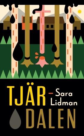 Tjärdalen by Sara Lidman