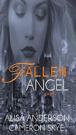 Fallen Angel: A Mafia Romance - Part V