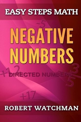 Negative Numbers: Directed Numbers (Easy Steps Math) (Volume 5)