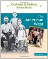 The American West (Costume & Fashion Source Books)