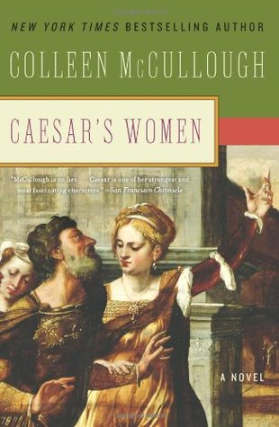 Caesars Women (Masters of Rome, #4)