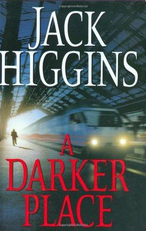 A Darker Place (Sean Dillion, #16)