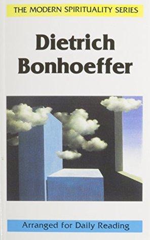 Dietrich Bonhoeffer (Modern Spirituality Series)