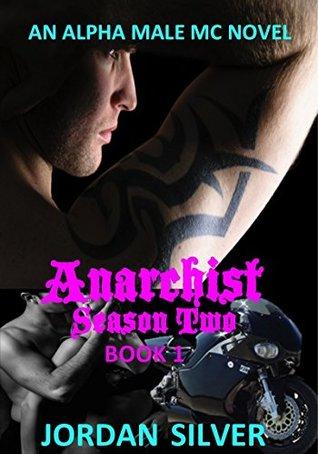 Anarchist Season Two: Book 1 (Anarchist Season Two #1)