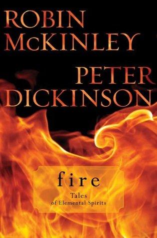 Fire (Tales of Elemental Spirits, #2)