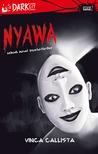 Nyawa by Vinca Callista