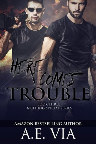 Here Comes Trouble (Nothing Special, #3)